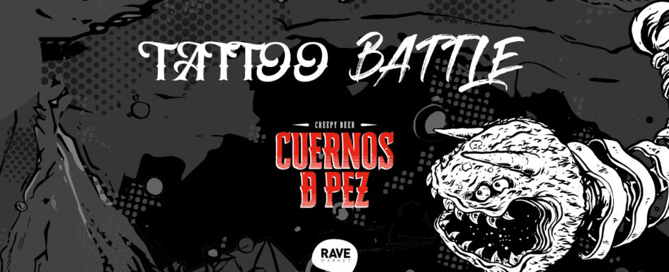 Tattoo battle by Cuernos de Pez en RAVE MARKET